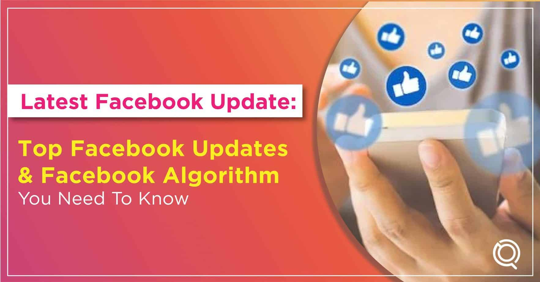 Top Facebook Updates You Need To Know In 2021 - One Search Pro Digital Marketing Agency