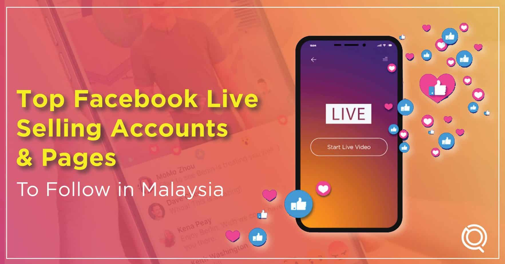 Malaysia Top Facebook Live Stream Commerce Selling Accounts and Pages 2021 - One Search Pro Digital Marketing Agency Malaysia