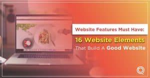 16 Website Elements That Help Build A Good Website - One Search Pro Digital Marketing Agency Malaysia