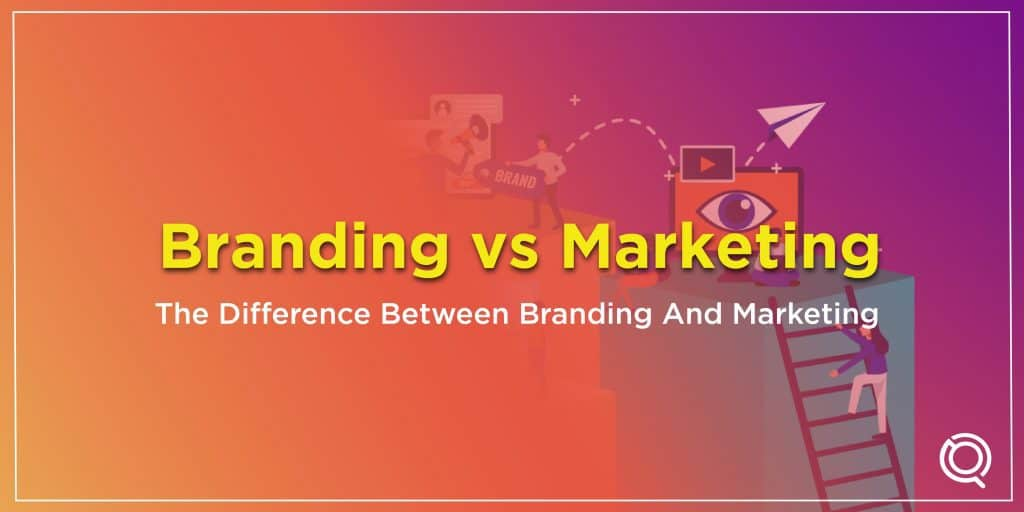 Branding vs Marketing The Difference Between Branding And Marketing - One Search Pro Digital Marketing Agency