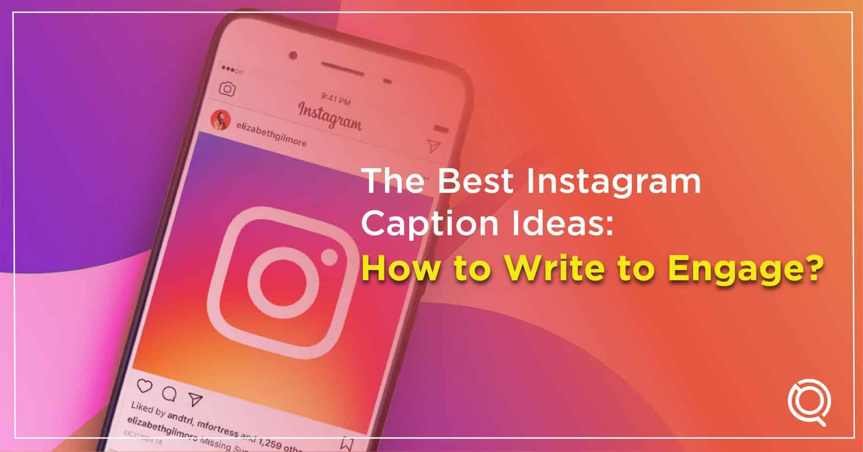 Best Instagram Caption Ideas 9 Tips To Write To Engage With Your Followers - One Search Pro Digital Marketing Agency Malaysia