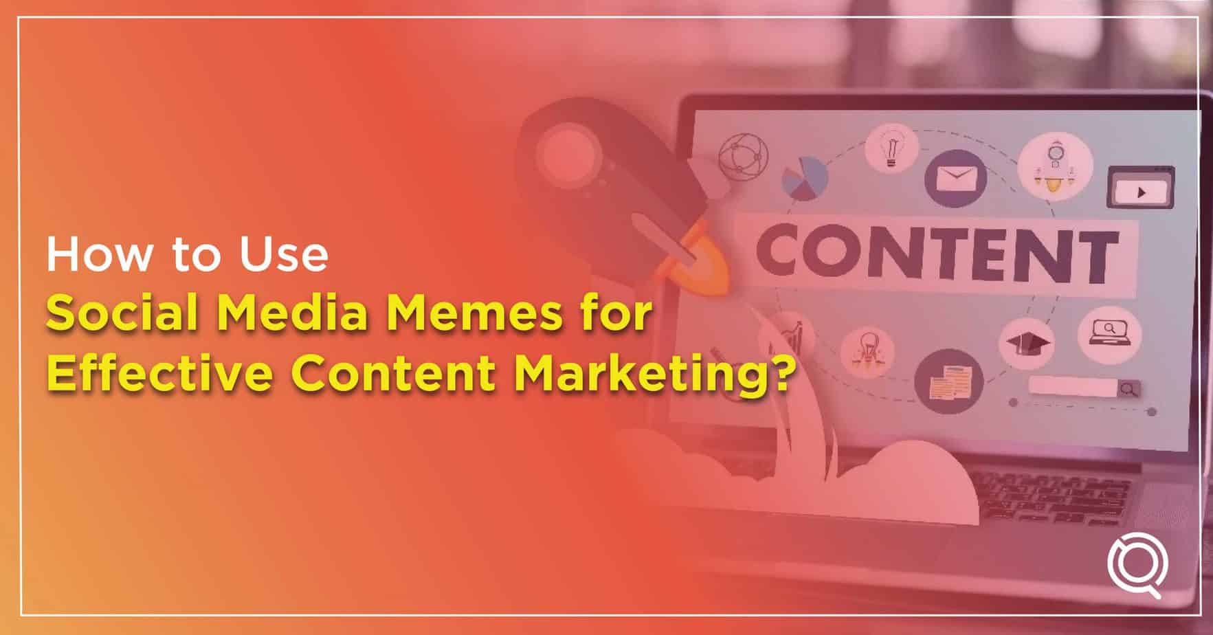 How to Use Social Media Memes for Effective Content Marketing - One Search Pro Digital Marketing Agency Malaysia