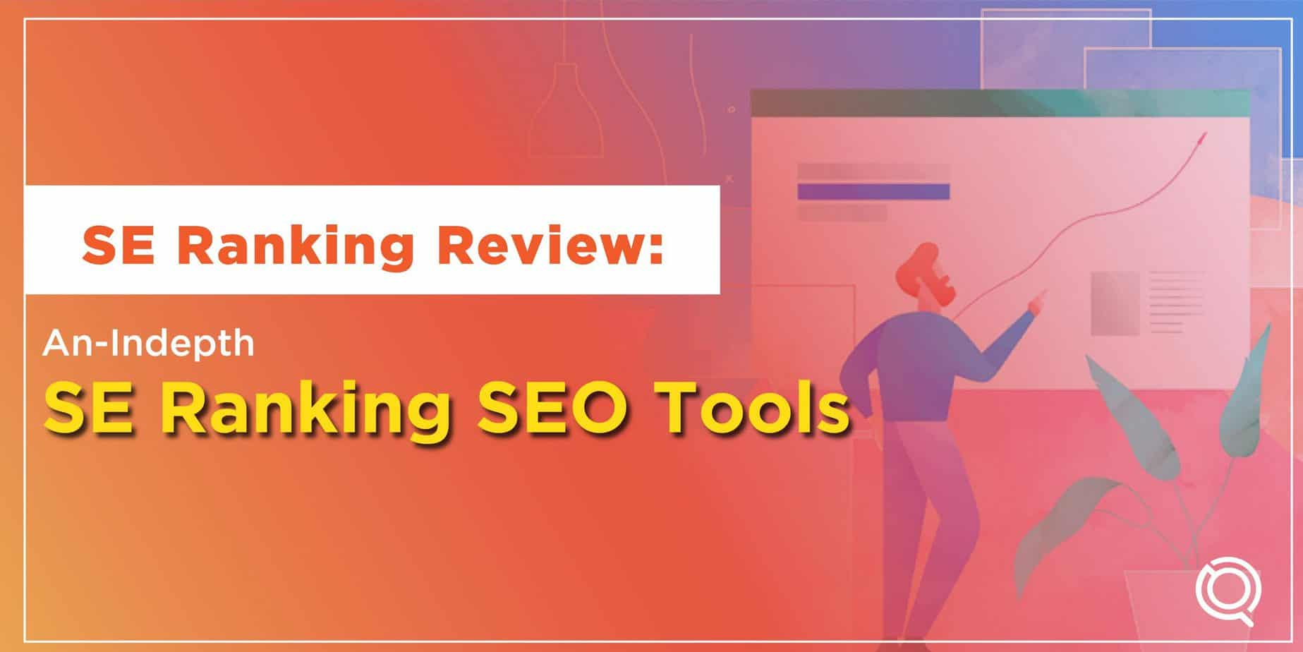 SE Ranking Review An-Indepth SE Ranking SEO Tool by One Search Pro SEO Agency Malaysia