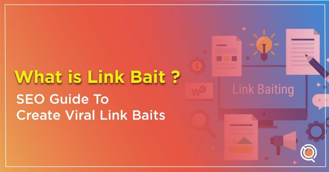 What is Link Bait SEO Guide to Creating Link Baits & Examples of Effective Link Baits Guide by One Search Pro SEO Expert Malaysia