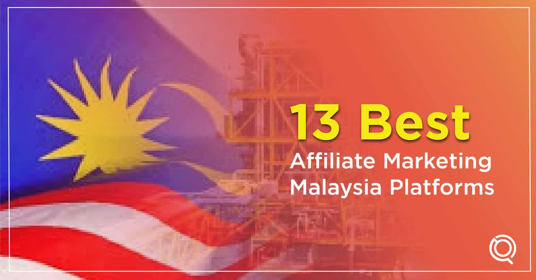 13 Best Affiliate Marketing Malaysia Platforms - Top Affiliate Program Malaysia by One Search Pro Digital Marketing Agency Malaysia