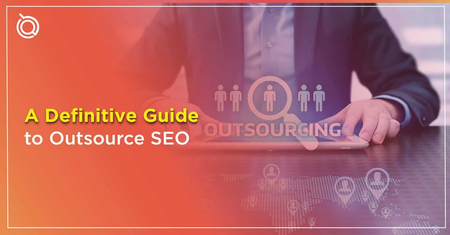A Definitive Guide to Outsource SEO by One Search Pro Top Leading SEO Agency in Malaysia