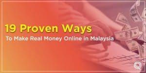 19 Proven Ways To Make Money Online Malaysia: Earn Real Money Online In Malaysia - One Search Pro Digital Marketing Agency Malaysia