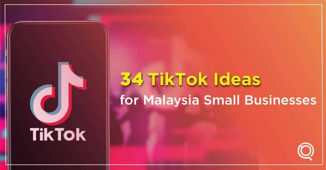 34 TikTok Small Businesses Ideas & TikTok Complilation To Blow Up On TikTok by One Search Pro Digital Marketing Agency Malaysia