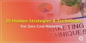 25 Hidden Strategies And Techniques For Zero Cost Marketing - One Search Pro Trusted Digital Marketing Agency Malaysia